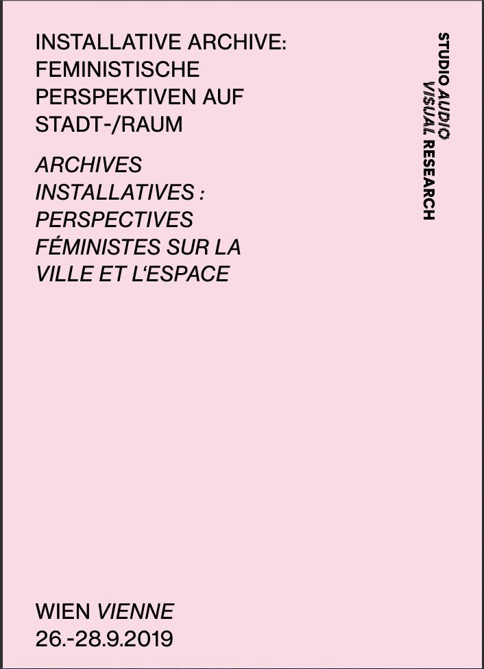 """Journée d'étude """"Archives installatives : Perspectives féministes sur la ville et l'espace"""""""